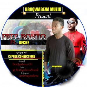 Bra Qwabena - Free Bonto ft Keche